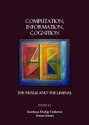 Computation, Information, Cognition