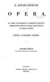 L. Annaei Senecae Opera: Epistulae morales