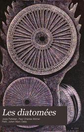 Les diatomées: Histoire naturelle, préparation, classification & description des principales espèces, Volume2
