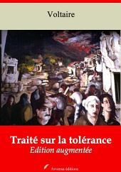 Traité sur la tolérance: Nouvelle édition augmentée