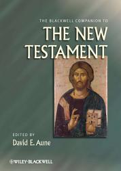 The Blackwell Companion to The New Testament PDF