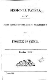 Sessional Papers ... of the ... Parliament of the Province of Canada ...: Volume 22, Issues 1-59
