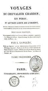 Voyages du chevalier Chardin en Perse et autres lieux de l'Orient: Volume3