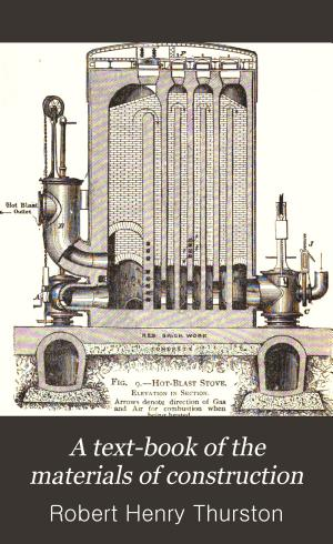 A Text-book of the Materials of Construction