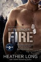 Bitten Under Fire PDF