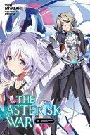 The Asterisk War, Vol. 10 (light novel)