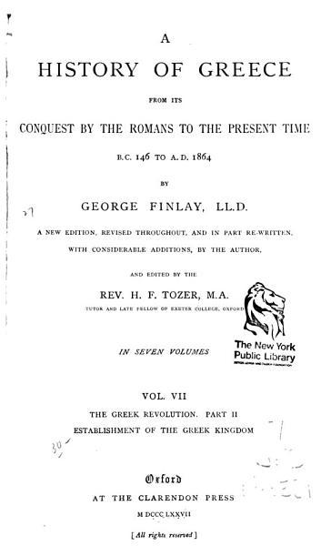A History Of Greece The Greek Revolution Pt 2 Establishment Of The Greek Kingdom