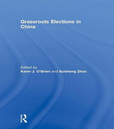 Grassroots Elections in China PDF