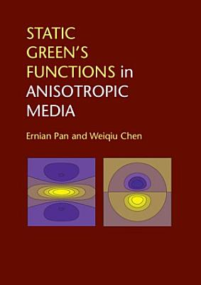 Static Green's Functions in Anisotropic Media