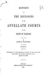 Reports of the Decisions of the Appellate Courts of the State of Illinois: Volume 6