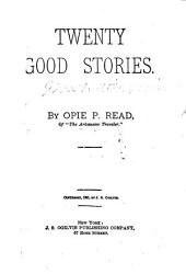 Twenty Good Stories