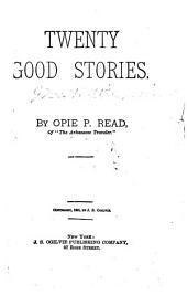 Twenty Good Stories