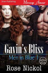 Gavin's Bliss [Men in Blue 1]