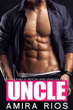 Uncle - Ultimate Bundle of Erotic Sex Short Stories for Women