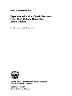 Experimental Nickel cobalt Recovery from Melt refined Superalloy Scrap Anodes