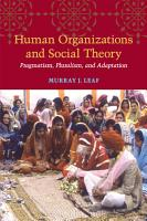 Human Organizations and Social Theory PDF