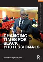 Changing Times for Black Professionals PDF