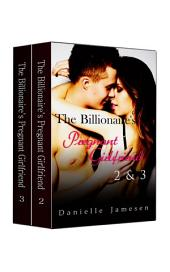 The Billionaire's Pregnant Girlfriend 2 & 3 Boxed Set