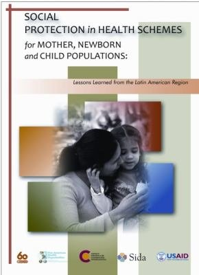 Social Protection in Health Schemes for Mother, Newborn and Child Populations