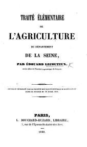 Traité élémentaire de l'agriculture du département de la Seine