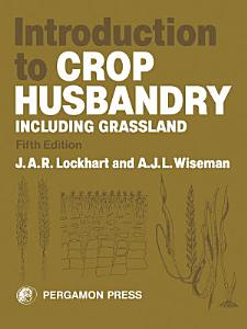 Introduction to Crop Husbandry