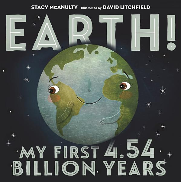 Download Earth  My First 4 54 Billion Years Book