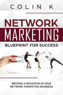 Network Marketing Blueprint for Success