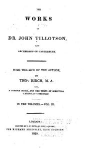 Works of Dr. John Tillotson, Late Archbishop of Canterbury: Volume 3