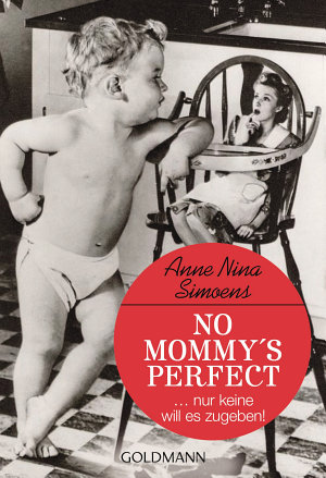 No Mommy s Perfect PDF