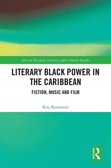 Literary Black Power in the Caribbean PDF