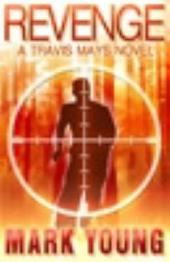 Revenge: A Travis Mays Novel