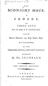 The Midnight Hour: A Comedy, in Three Acts