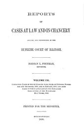 Reports of Cases at Law and in Chancery Argued and Determined in the Supreme Court of Illinois: Volume 131