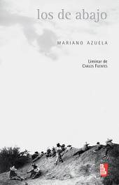 Los de abajo : Novela de la Revolución mexicana