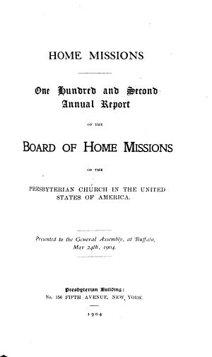 Reports of the Missionary and Benevolent Boards and Committees to the General Assembly of the Presbyterian Church in the United States of America