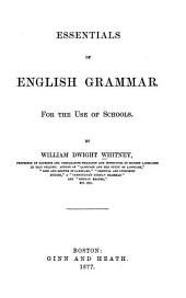 Essentials of English Grammar: For the Use of Schools