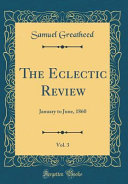 The Eclectic Review, Vol. 3