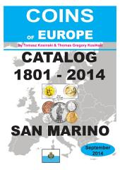 Coins of SAN MARINO 1801-2014: Coins of Europe Catalog 1901-2014