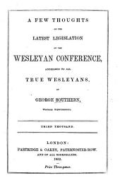 A Few Thoughts on the latest legislation of the Wesleyan Conference