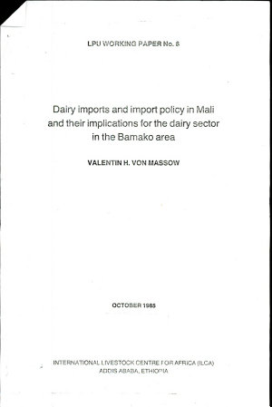 Dairy Imports and Import Policy in Mali and Their Implications for the Dairy Sector in the Bamako Area PDF