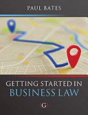 Getting Started in Business Law