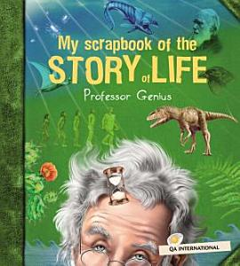 My Scrapbook of the Story of Life  by Professor Genius  PDF
