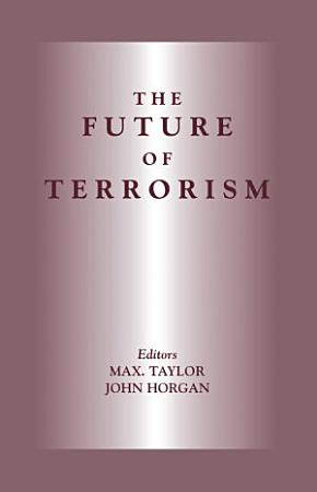 The Future of Terrorism PDF