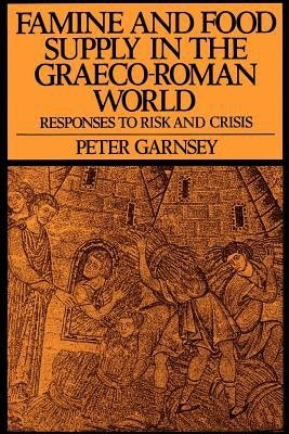 Famine and Food Supply in the Graeco Roman World PDF