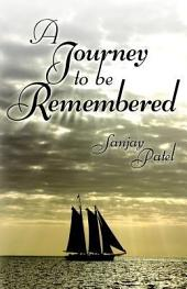 A Journey to Be Remembered