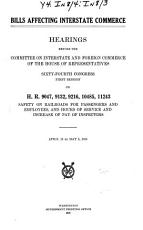 Bills Affecting Interstate Commerce  Hearings     on H R  9047  9132  9216  10495  11243 PDF