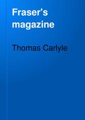 Fraser's Magazine: Volume 3
