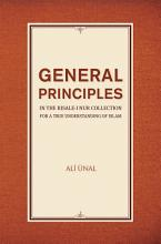 General Principles in the Risale i Nur Collection for a True Understanding of Islam PDF