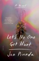 Let S No One Get Hurt Book PDF