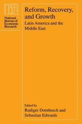 Reform, Recovery, and Growth: Latin America and the Middle East